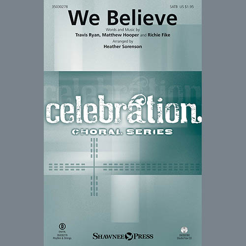 Heather Sorenson, We Believe - Keyboard String Reduction, Choir Instrumental Pak