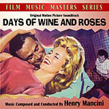 Download Henry Mancini Days Of Wine And Roses sheet music and printable PDF music notes