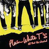 Download Plain White T's 'Hey There Delilah' printable sheet music notes, Pop chords, tabs PDF and learn this Really Easy Guitar song in minutes