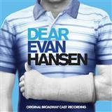 Download Pasek & Paul Hiding In Your Hands (from Dear Evan Hansen) sheet music and printable PDF music notes