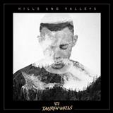 Download Tauren Wells 'Hills And Valleys' printable sheet music notes, Pop chords, tabs PDF and learn this Piano, Vocal & Guitar (Right-Hand Melody) song in minutes