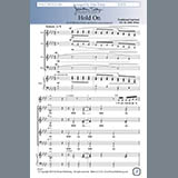 Download John Tebay 'Hold On' printable sheet music notes, Spiritual chords, tabs PDF and learn this SATB Choir song in minutes