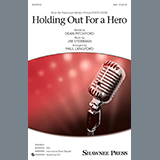 Download Bonnie Tyler 'Holding Out For A Hero (from Footloose) (arr. Paul Langford)' printable sheet music notes, Broadway chords, tabs PDF and learn this SSA Choir song in minutes