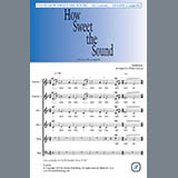 Download Traditional 'How Sweet the Sound (arr. Philip Lawson)' printable sheet music notes, A Cappella chords, tabs PDF and learn this Choir song in minutes