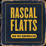 Download Rascal Flatts How They Remember You sheet music and printable PDF music notes