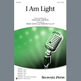 Download India.Arie 'I Am Light (arr. Mark Hayes and Kimberly Lilley)' printable sheet music notes, Pop chords, tabs PDF and learn this SSA Choir song in minutes