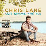 Download Chris Lane 'I Don't Know About You' printable sheet music notes, Country chords, tabs PDF and learn this Piano, Vocal & Guitar (Right-Hand Melody) song in minutes