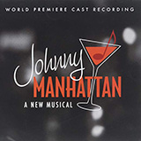 Download Dan Goggin & Robert Lorick I'll Sing Your Favorite Song (from Johnny Manhattan: A New Musical) sheet music and printable PDF music notes