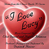 Download Eliot Daniel I Love Lucy sheet music and printable PDF music notes
