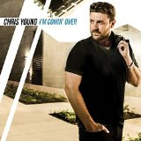 Download Chris Young 'I'm Comin' Over' printable sheet music notes, Pop chords, tabs PDF and learn this Piano, Vocal & Guitar (Right-Hand Melody) song in minutes