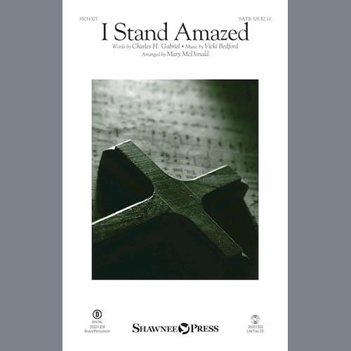 Vicki Bedford, I Stand Amazed (arr. Mary McDonald), SATB