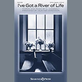 Download L. Casebolt 'I've Got A River Of Life (arr. Heather Sorenson)' printable sheet music notes, A Cappella chords, tabs PDF and learn this SATB Choir song in minutes