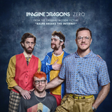Download Imagine Dragons Zero (from Ralph Breaks The Internet) sheet music and printable PDF music notes