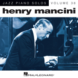 Download Henry Mancini 'In The Arms Of Love [Jazz version] (arr. Brent Edstrom)' printable sheet music notes, Jazz chords, tabs PDF and learn this Piano song in minutes