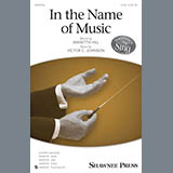 Download Victor C. Johnson 'In The Name Of Music' printable sheet music notes, Concert chords, tabs PDF and learn this SATB song in minutes