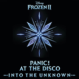 Download Panic! At The Disco 'Into The Unknown (from Frozen 2)' printable sheet music notes, Film/TV chords, tabs PDF and learn this Piano, Vocal & Guitar (Right-Hand Melody) song in minutes