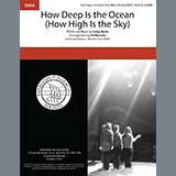 Download Irving Berlin How Deep Is The Ocean (How High Is the Sky) (arr. Rob Hopkins) sheet music and printable PDF music notes