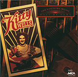 Download Kitty Wells 'It Wasn't God Who Made Honky Tonk Angels' printable sheet music notes, Country chords, tabs PDF and learn this Super Easy Piano song in minutes
