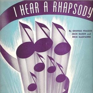 Jack Baker, I Hear A Rhapsody, Real Book - Melody, Lyrics & Chords - C Instruments