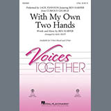 Download Ben Harper With My Own Two Hands (from Curious George) (arr. Mac Huff) sheet music and printable PDF music notes