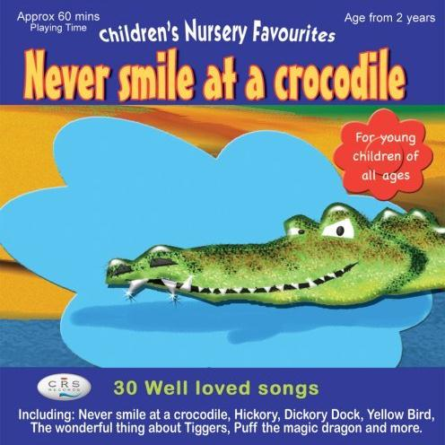 Jack Lawrence, Never Smile At A Crocodile, Piano & Vocal
