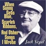 Download Jack Segal 'When Sunny Gets Blue' printable sheet music notes, Jazz chords, tabs PDF and learn this Piano song in minutes