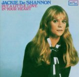 Download Jackie DeShannon Put A Little Love In Your Heart sheet music and printable PDF music notes