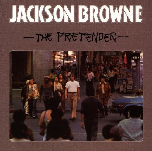 Jackson Browne, The Pretender, Piano, Vocal & Guitar (Right-Hand Melody)