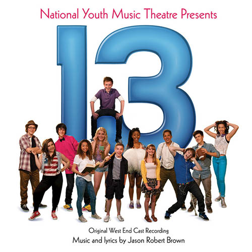 Jason Robert Brown, Being A Geek (from 13: The Musical), Piano, Vocal & Guitar (Right-Hand Melody)