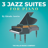 Download Glenda Austin 'Jazz Suite No. 3' printable sheet music notes, Jazz chords, tabs PDF and learn this Educational Piano song in minutes