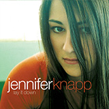 Download Jennifer Knapp A Little More sheet music and printable PDF music notes