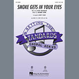 Download Jerome Kern Smoke Gets In Your Eyes (arr. Kirby Shaw) sheet music and printable PDF music notes