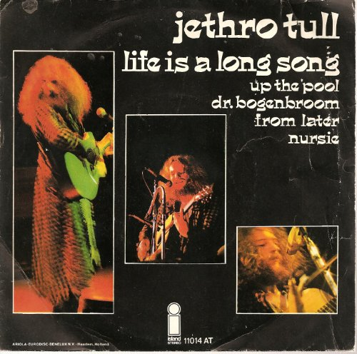 Jethro Tull, Life Is A Long Song, Lyrics & Chords