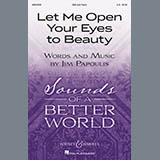 Download Jim Papoulis Let Me Open Your Eyes To Beauty sheet music and printable PDF music notes