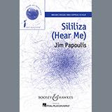 Download Jim Papoulis Sililiza (Hear Me) sheet music and printable PDF music notes