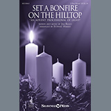 Download Jim Riggs Set A Bonfire On The Hilltop (An Advent Processional Of Light) (arr. Stewart Harris) sheet music and printable PDF music notes