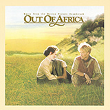 Download John Barry Out Of Africa (Main Title - I Had A Farm In Africa) sheet music and printable PDF music notes
