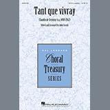 Download John Leavitt Tant Que Vivray sheet music and printable PDF music notes