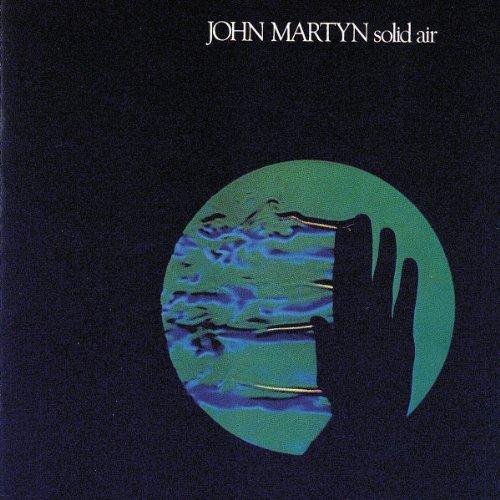 John Martyn, Solid Air, Lyrics & Chords