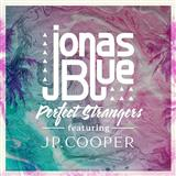 Download Jonas Blue Perfect Strangers (feat. JP Cooper) sheet music and printable PDF music notes