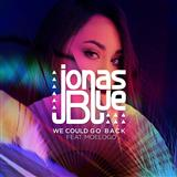 Download Jonas Blue We Could Go Back (featuring Moelogo) sheet music and printable PDF music notes