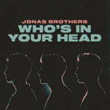 Download Jonas Brothers Who's In Your Head sheet music and printable PDF music notes