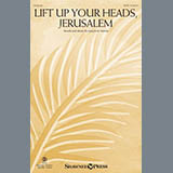Download Joseph M. Martin Lift Up Your Heads, Jerusalem sheet music and printable PDF music notes