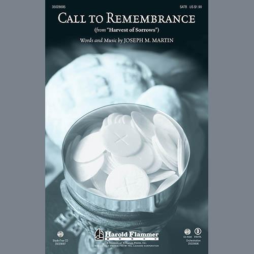 Joseph Martin, Call To Remembrance, Choral