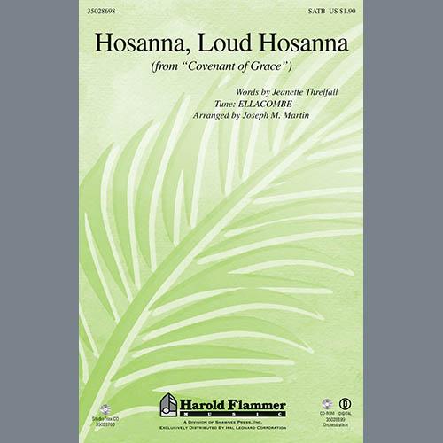 Joseph Martin, Hosanna, Loud Hosanna, SATB