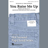 Download Josh Groban You Raise Me Up (arr. Ed Lojeski) sheet music and printable PDF music notes