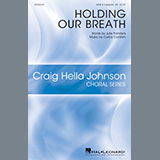 Download Julie Flanders and Carlos Cordero Holding Our Breath sheet music and printable PDF music notes