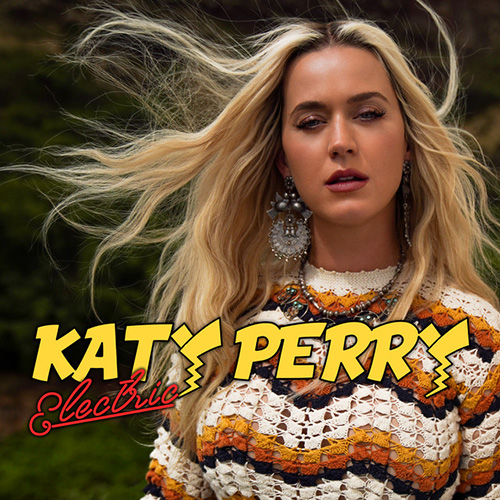 Katy Perry, Electric, Piano, Vocal & Guitar (Right-Hand Melody)