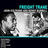 Download Kenny Burrell & John Coltrane Freight Trane sheet music and printable PDF music notes
