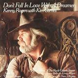Download Kenny Rodgers & Kim Carnes Don't Fall In Love With A Dreamer sheet music and printable PDF music notes